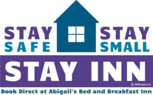 Stay Safe Stay Small Stay Inn at Abigail's Bed and Breakfast Inn Ashland Oregon